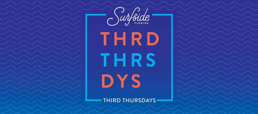 Surfside Third Thursdays